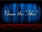 Movie Trivia: Name the Film